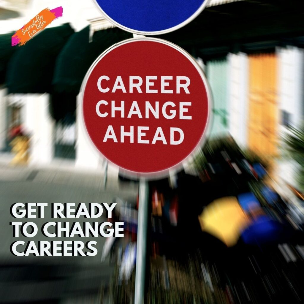 Street scene with sign that reads Career Change Ahead